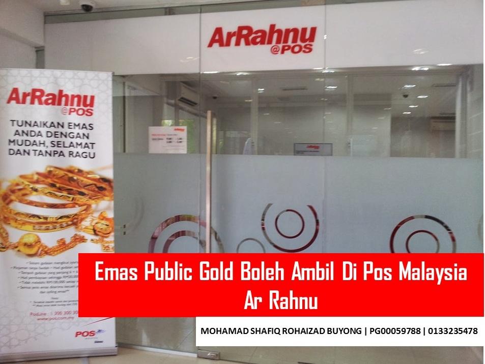 Emas Public Gold Boleh Ambil Di Pos Malaysia Ar Rahnu