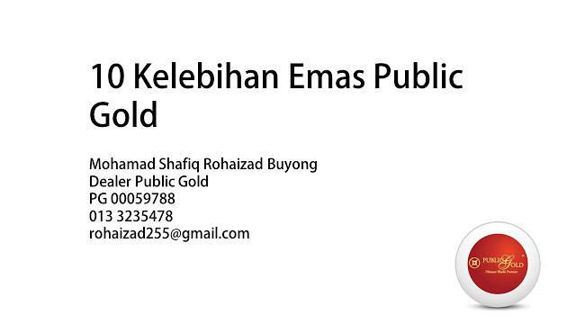 10 Kelebihan Emas Public Gold
