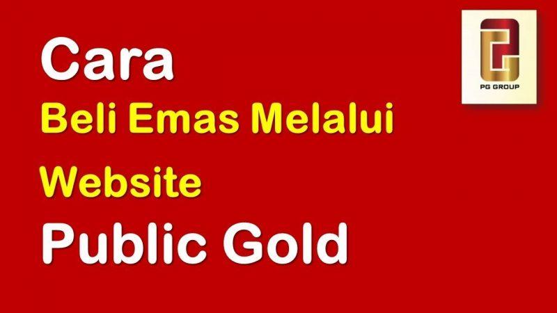 Beli Emas Public Gold Secara Online